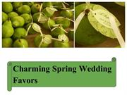Charming Spring Wedding Favors