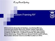 Custom_Framing _ny_kingdavidgallery