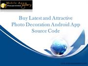 Download Attractive PhotoDecoration Android App Source Code