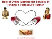 Online Matrimonial services in finding a perfect life partner