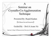 Crystallo-co-agglomeration technique