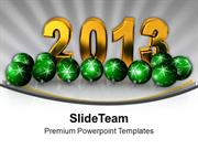 New Year 2013 With Christmas Balls Background PowerPoint Templates PPT