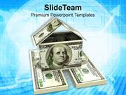 House Made From 100 Dollar Bills PowerPoint Templates PPT Themes And G