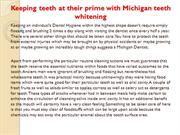 Keeping teeth at their prime with Michigan teeth whitening