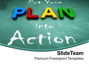 Put Your Plan Into Action Blackboard PowerPoint Templates PPT Themes A