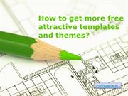 How to get more free attractive templates and themes