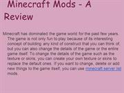 Minecraft Mods - A Review