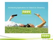 Neev's Capabilities in building video and live streaming apps