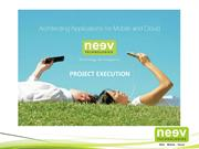 Project Execution@Neev