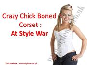Crazy Chick  Fashion Corsets At Style War