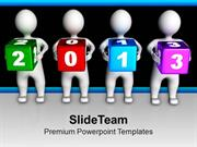 3d Men Holding Colorful 2013 Cubes PowerPoint Templates PPT Themes And