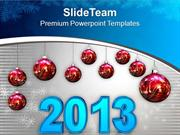 Red Christmas Balls Displaying 2013 New Year PowerPoint Templates PPT