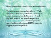 How to embed multiple videos in HTML with flipping effects