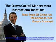 The Crown Capital Management International Relations