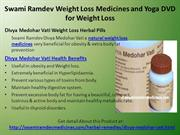 Swami Ramdev Weight Loss Medicines and Yoga DVD for Weight Loss