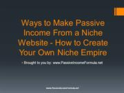 Ways to Make Passive Income From a Niche Website - How to Create Your