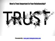 How Is Trust Important In Your Relationship