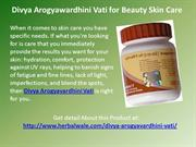 Divya Arogyawardhini Vati for Beauty Skin Care