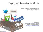 Engagement  Through  Social  Media