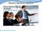 An Interesting New Trading System Called Binary Options