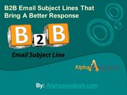 B2B Email Subject lines That Bring A Better Response