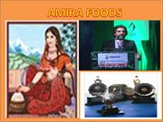 AMIRA FOODS Bangalore - Launch