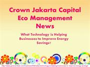 Crown Jakarta Capital Eco Management News: Helping Businesses