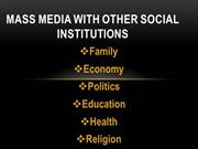 Mass Media With Other Social Institutions
