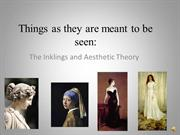 Things as They Are Meant to Be Seen: Inklings and Aesthetic Theory