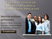 Learn How to Intend Employee Rewards & Recognition Programs
