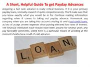 A Short, Helpful Guide To get Payday Advances