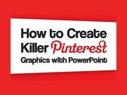 How To Create Killer Pinterest Graphics With PowerPoint