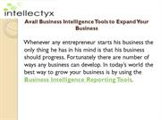 Avail Business Intelligence Tools to Expand Your Business