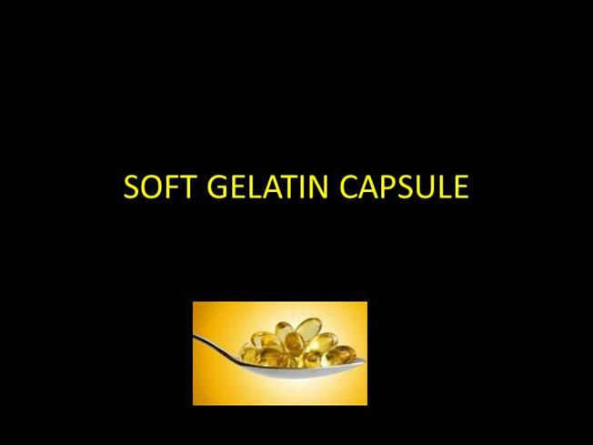 Soft Gelatin Capsule |authorSTREAM