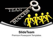 Key To Success Business Teamwork PowerPoint Templates PPT Themes And G
