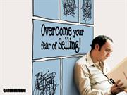 Overcome Your Fear of Selling