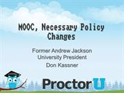 MOOC,.Necessary Policy Changes