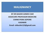 MALIGNANCY BY DR BASHIR AHMED DAR ASSOCIATE PROFESSOR MEDICINE