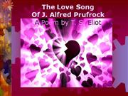 Analysis Love Song of J. Alfred Prufrock