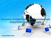 Purchase a Domain Name from Cosmotown and Enjoy