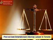 Find out best Entertainment Attorney Lawyer in Toronto