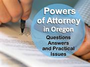 Powers of Attorney in Oregon