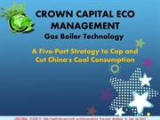 Crown Eco Capital Management - Gas Boiler Technology