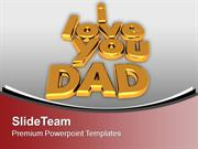I Love You Dad Family PowerPoint Templates PPT Backgrounds For Slides