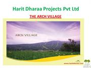 Arch village projects  Harit Dharaa Projects Pvt Ltd