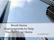 Small Home Improvements to Help You Sell Your Home