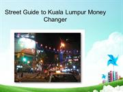 Traveller guide to Bukit Bintang money exchange