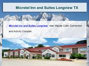 Microtel Inn and Suites Longview TX