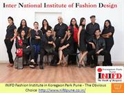 INIFD Fashion Institute in Koregaon Park Pune – The Obvious Choice