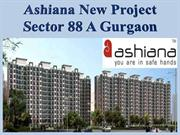 Ashiana New Project Sector 88 A Gurgaon